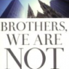 Thumbnail image for Book Review: Brothers We Are Not Professionals