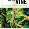 Thumbnail image for Book Review: The Trellis and the Vine