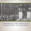 Thumbnail image for Free Book Comparing the Methods of Charles Finney and John Nevin of Promoting the Gospel