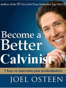 Post image for Become A Better Calvinist