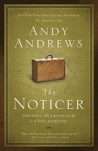 Post image for Book Review: The Noticer by Andy Andrews