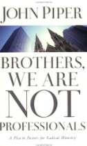 Post image for Book Review: Brothers We Are Not Professionals