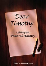 Post image for Book Review: Dear Timothy Letters On Pastoral Ministry