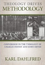 Post image for Free Book Comparing the Methods of Charles Finney and John Nevin of Promoting the Gospel